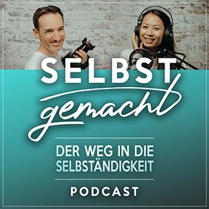 Selbstgemacht - der Weg in die Selbständigkeit Podcast